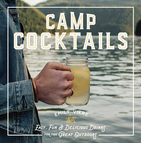 Camp Cocktails -  ShopatGrace.com