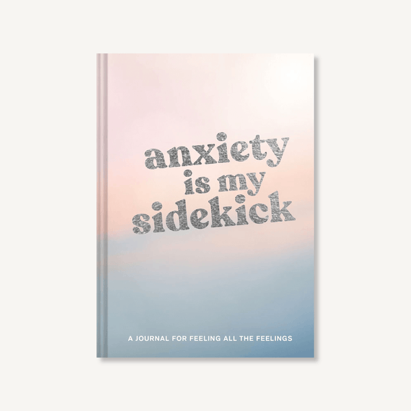 Anxiety Is My Sidekick -  ShopatGrace.com