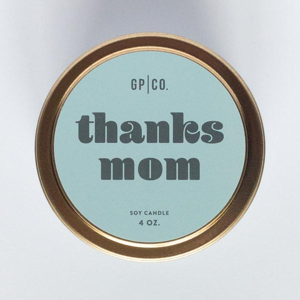 Thanks Mom Candle Tin -  ShopatGrace.com