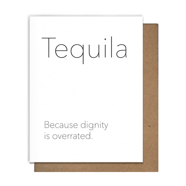 Tequila Dignity