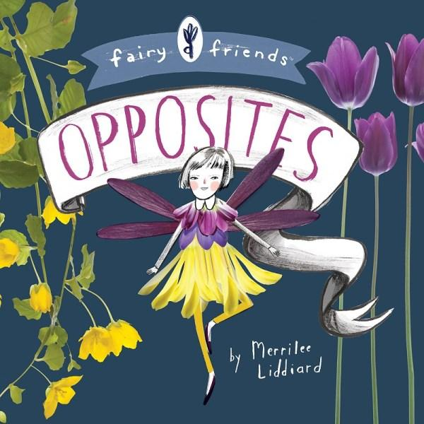 Fairy Friends: An Opposites Primer