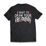 I Vant To Draw Your Blood