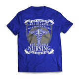 NURSING WAS BORN IN ME