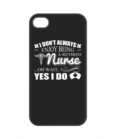 ENJOY BEING RETIRED - PHONE CASE