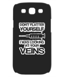 DON'T FLATTER YOURSELF - PHONE CASE