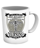 NURSING WAS BORN IN ME - MUG