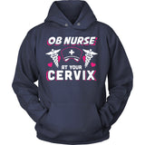 OB Nurse At Your Cervix