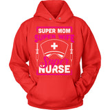 Super Mom Wife Nurse