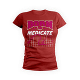 Born To Medicate