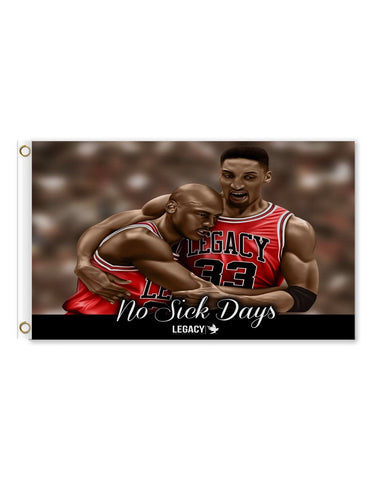 No Sick Days Banner