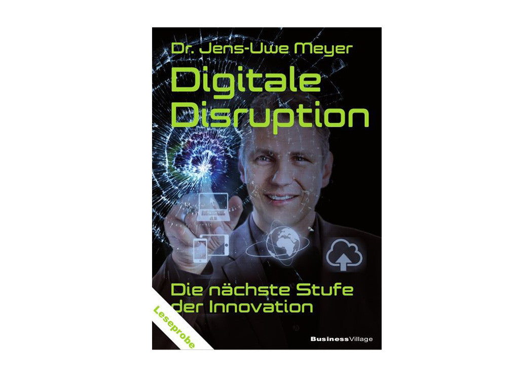 Digitale Disruption - Die nächste Stufe der Innovation (German)