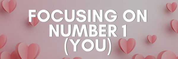 Focusing on Number 1 (You)