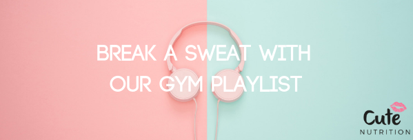 Break A Sweat With Our Gym Playlist 🎵