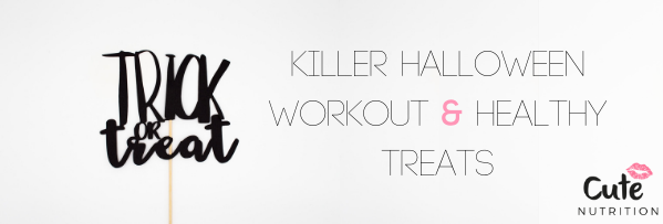 Killer Halloween Workout & Healthy Treats 👻