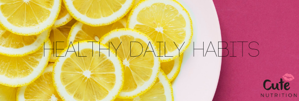 Healthy Daily Habits