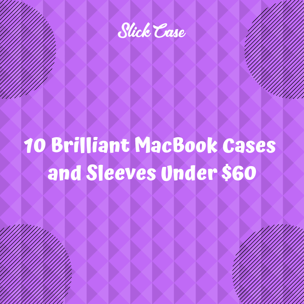 MacBook Cases and Sleeves