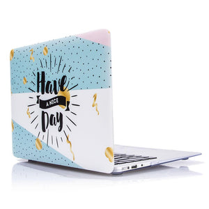 Macbook Case - Have A Nice Day