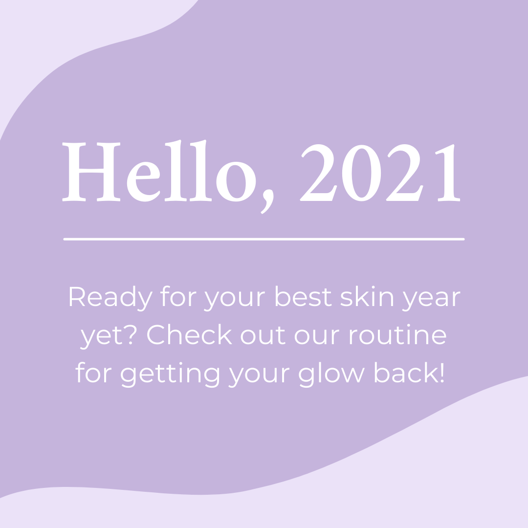 How to Have Your Best Skin Year Ever