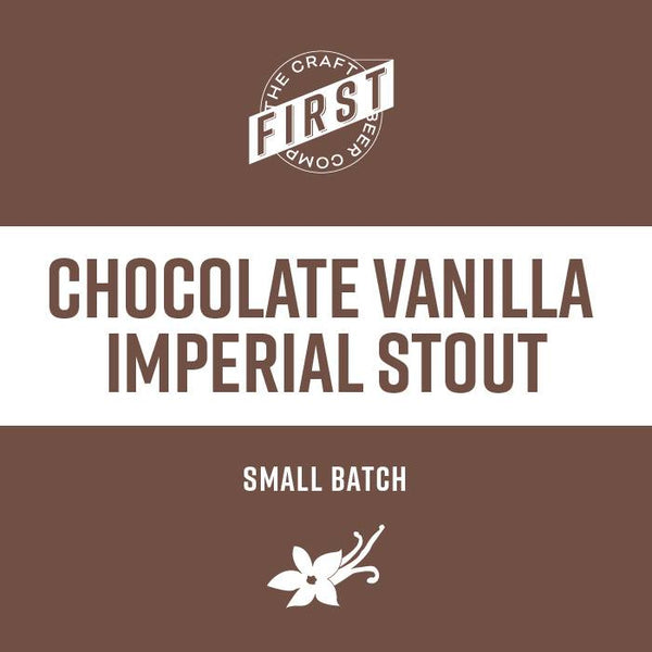Small Batch Chocolate Vanilla Imperial Stout