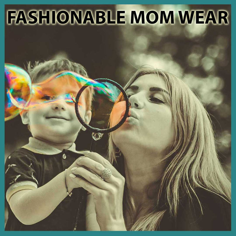 Mom Wear Can Be The Most Fashionable!