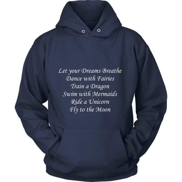 """LET YOUR DREAMS BREATHE"" Hoodie - Pixie Cove"