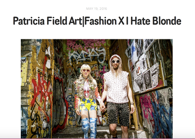 THESEPINKLIPS X I HATE BLONDES X PATRICIA FIELD