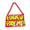 Red Fuck You Pay Me retro bag