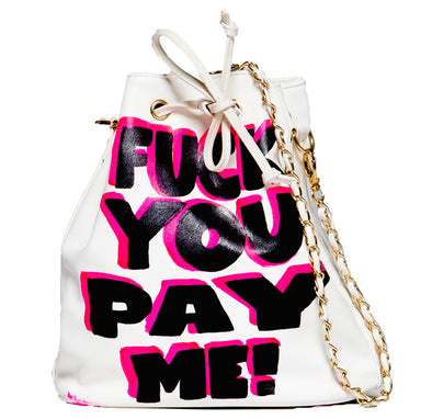 FUCK YOU PAY ME BAG