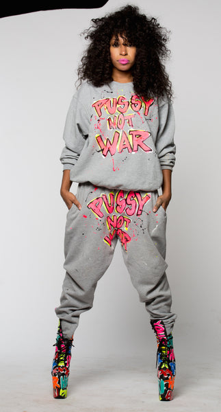 Pussy Not War painted sweatpants