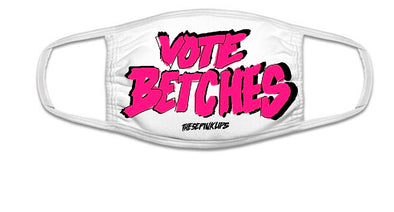 Vote Betches Face Mask