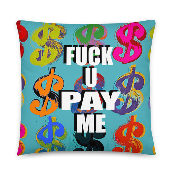 Blue $Signs (FUPM) pillow