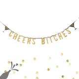 Cheers Bitches Gold Bachelorette Party Gold Glitter Banner Wedding Party Decor- Le Petit Pain