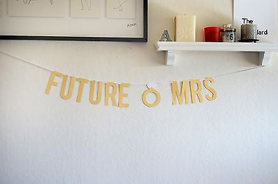Metallic Gold Future Mrs Bridal Shower Bachelorette Wedding Banner Photo Prop- Le Petit Pain