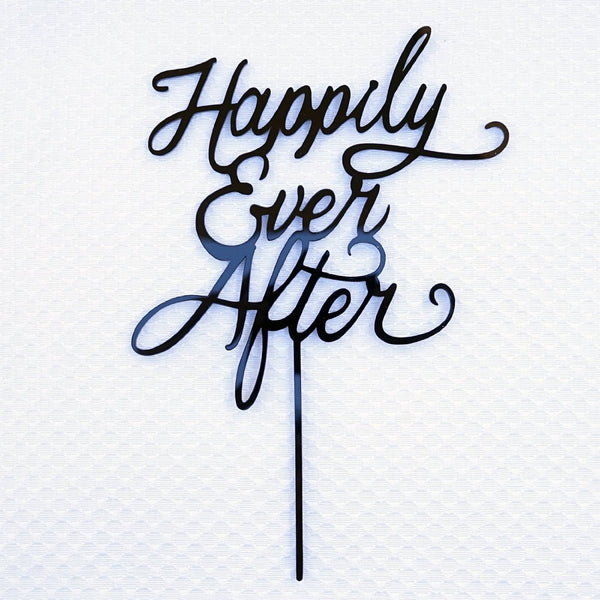 Happily Ever After Wedding Cake Topper Black Acrylic Modern Calligraphy Bride and Groom Cake Topper- Le Petit Pain
