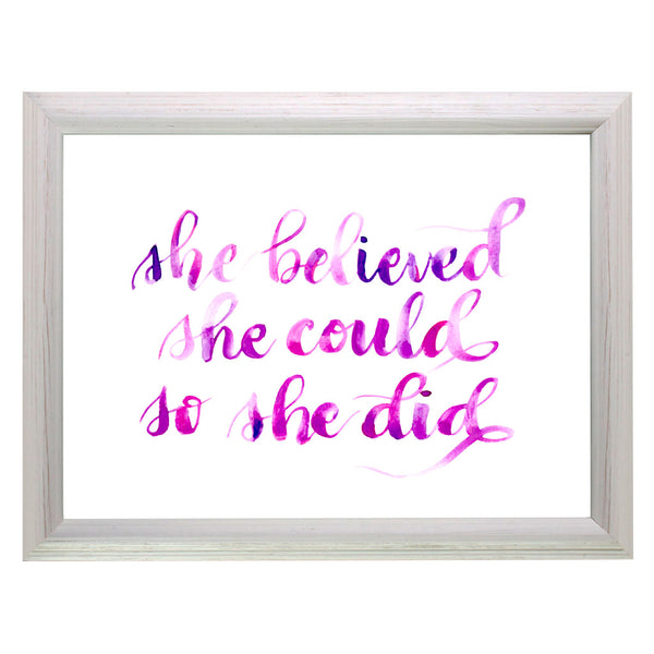 She Believed She Could So She Did Print, Pen and ink calligraphy giclee print, inspirational quote- Le Petit Pain