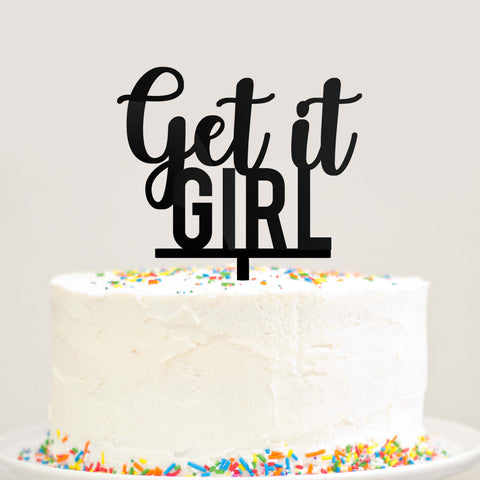 Get It Girl Cake Topper Black Acrylic