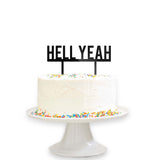 Hell Yeah Cake Topper Wedding Baby Cake