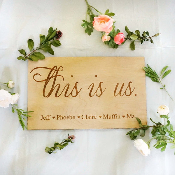 "Custom Personalized This is Us Family Names Sign 11"" x 18"""