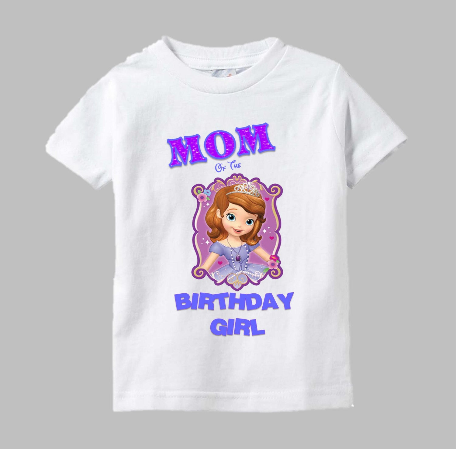 Sofia The First Mom Shirt