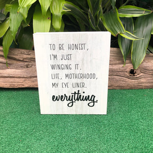 To Be Honest Wooden Sign (4416681672787)