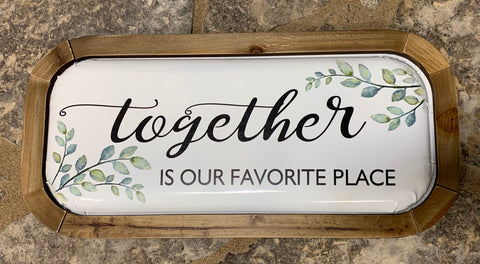 Together Is Our Favourite Place (4417110376531)