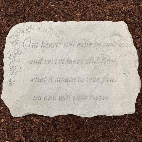 'Our Hearts Still Ache' Memorial Garden Stone