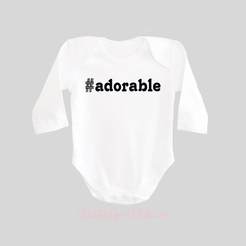 Hashtag Adorable Baby Bodysuit Long Sleeved BubbleGumDish