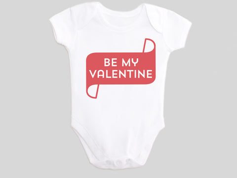Be My Valentine Valentine's Day Baby Bodysuit