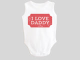 I Love Daddy Valentine's Day Baby Bodysuit