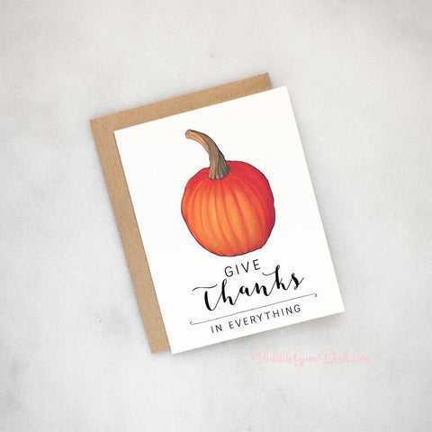 Give Thanks in Everything Thanksgiving Greeting Card A2