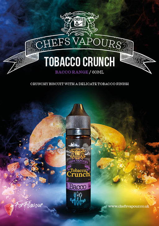 Tobacco Crunch E-liquid by Chefs Vapours 50ml (Nicotine not included) Zapp E-cigs Vape. Cardiff, UK.      - Cheap Quality Eliquid, Vape Juice. Zapp Vape Cardiff UK. Zapp Ecigs Cardiff UK.  E-cigs Cardiff. Vaping Cardiff