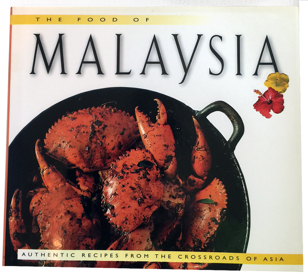The Food of Malaysia - Pacific Rim Gourmet - 1