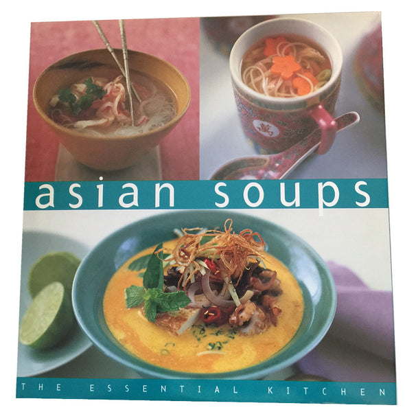 Asian Soups - Pacific Rim Gourmet - 1