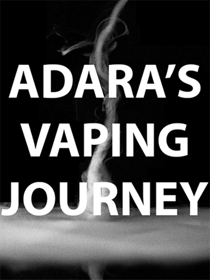 Adara's Vaping Journey